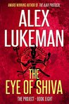 The Eye of Shiva (The Project, #8)