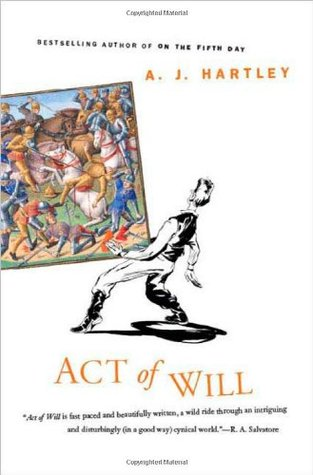 Act of Will by A.J. Hartley