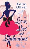 Love, Lies and Louboutins
