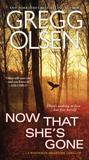 Now That She's Gone (Waterman and Stark, #2)