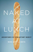 Naked at Lunch: Adventures of a Reluctant Nudist