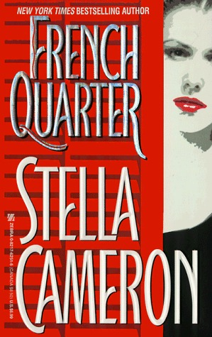 French Quarter by Stella Cameron