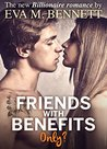 Friends with Benefits, only? - Part 2