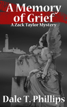 A Memory of Grief (Zack Taylor, #1)