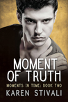 Moment of Truth (Moments In Time #2)