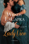 Lady Vice by Wendy LaCapra