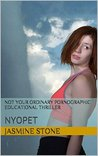 Not Your Ordinary Pornographic Educational Thriller: NYOPET