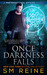Once Darkness Falls (Preternatural Affairs, #7)