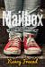 Mailbox: A Scattershot Novel of Racing, Dares and Danger, Occasional Nakedness, and Faith