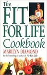 The Fit For Life Cookbook