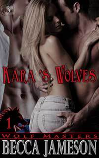 Kara's Wolves by Becca Jameson