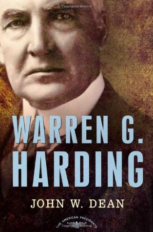 Warren G. Harding by John W. Dean