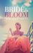 Bride in Bloom (The Beachy Bride, #1)
