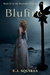 Blufire  (Desirable Creatures, #2)