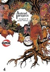 Astral Project Vol. 4