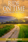 Ride on Time: Matters of the Heart
