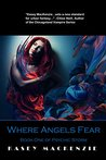 Where Angels Fear (Psychic Storm Book 1)
