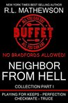 Neighbor from Hell: Collection Part I (Neighbor from Hell, #1-4)