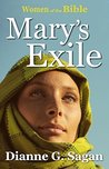 Mary's Exile (Women of the Bible Book 4)