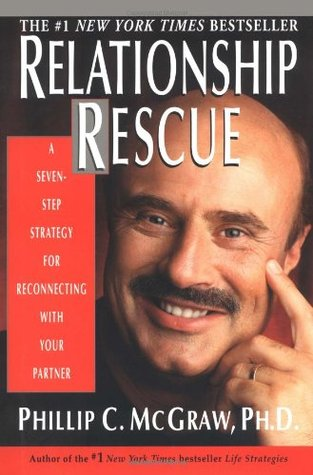 Relationship Rescue by Phillip C. McGraw