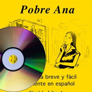 Pobre Ana by Blaine Ray — Reviews, Discussion, Bookclubs, Lists