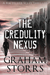 The Credulity Nexus (A Rik Sylver Novel Book 1)