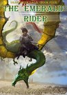 The Emerald Rider (The Dragoneer Saga, #4)