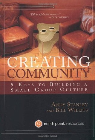 Creating Community by Andy Stanley