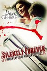 Silently Forever (The O'Shaughnessy Saga Book 1)