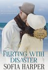 Flirting With Disaster (Tanner Creek, # 2)
