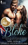 Love, Lies and a Bloke
