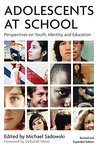 Adolescents at School: Perspectives on Youth, Identity, and Education (Second Edition)