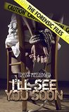 I'll See You Soon (The Forensic Files Book 2)