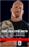 Stone Cold Steve Austin: Will he ever return to the squared circle of WWE