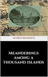Meanderings among a thousand islands
