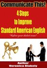 4 Steps to Improve Standard American English (Communicate This!)