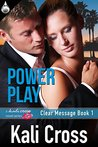 Power Play (Clear Message, #1)