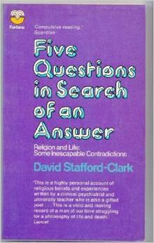 Five Questions In Search Of An Answer: Religion And Life, Some Inescapable Contradictions