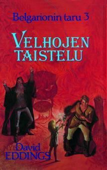 Velhojen taistelu by David Eddings