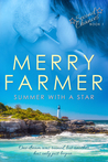 Summer With A Star by Merry Farmer
