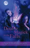 Double Magick in the Falls (The Candi Reynolds Series, #1)