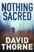 Nothing Sacred (Daniel Connell, #2)