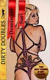 Dirty Doubles- Dominant and Sari