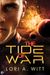 The Tide of War (Defending Epsilon #1)