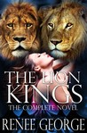 The Lion Kings: The Complete Novel