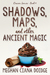 Shadows, Maps, and Other An...