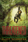 Threatened (Ape Quartet, #2)