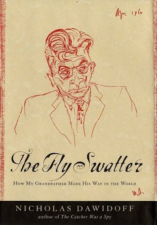 The Fly Swatter: How My Grandfather Made His Way in the World