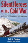 Silent Heros of the Cold War