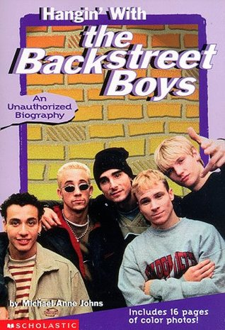 Hanging with the Backstreet Boys by Michael-Anne Johns